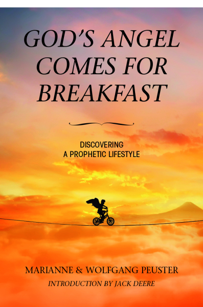 Gods Angel comes for Breakfast. Discovering a Prophetic Lifestyle